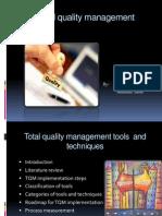 totalqualitymanagementtoolsandtechniques-140125022608-phpapp01