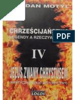 Jezus Zwany Chrystusem - Bogdan Motyl
