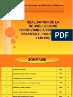 Yrealisation de La Nouvelle Ligne Ferroviaire a Voie