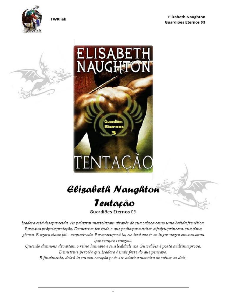 48e9d6b03b7a7 Elisa Naug - Guardiões Eternos 03 - Tentação.pdf