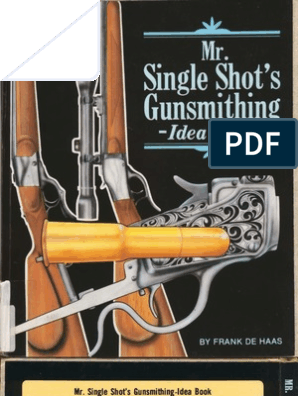 Frank de Haas - Mr Single Shot's Guns - Idea Book