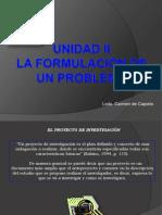 unidadiilaforulaciondeunproblemadiapositivas-130129094359-phpapp01