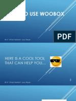 How to Use Woobox