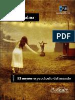 El Menor Espectaculo Del Mundo - Felix J. Palma