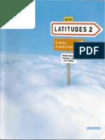 LATITUDES 2 Cahier d.exercices