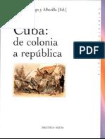 Cuba de Colonia a República - Martín Rodrigo y Alhajilla (Ed.)