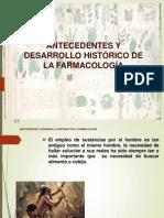 Antecedentes y Desarollo Historico de La Farmacologia
