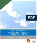 Política Industrial Europea. LA INDUSTRIA EUROPEA PIERDE EL FUTURO