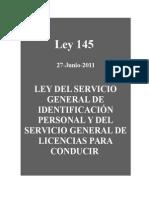 LEY 145 DEL SERVICIO GENERAL DE IDENTIFICACIóN PERSONAL Y DEL SERVICIO GENERAL DE LICENCIAS PARA CONDUCIR 2.doc