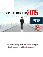 Positioning for 2015
