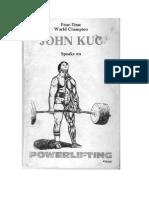 John Kuc Speaks on Powerlifting