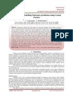 Behavioural Modelling Outcomes prediction using Casual Factors