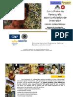 Carlos Enrique Guzmán Cárdenas La Cultura en Venezuela oportunidades de inversión 2000