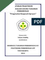 laporan-praktikum-pengendalian-gulma-tp-pengenalan-knapsack-sprayer.pdf