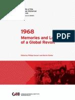 1968 - Memories and Legacies of a Global Revolt - Revista