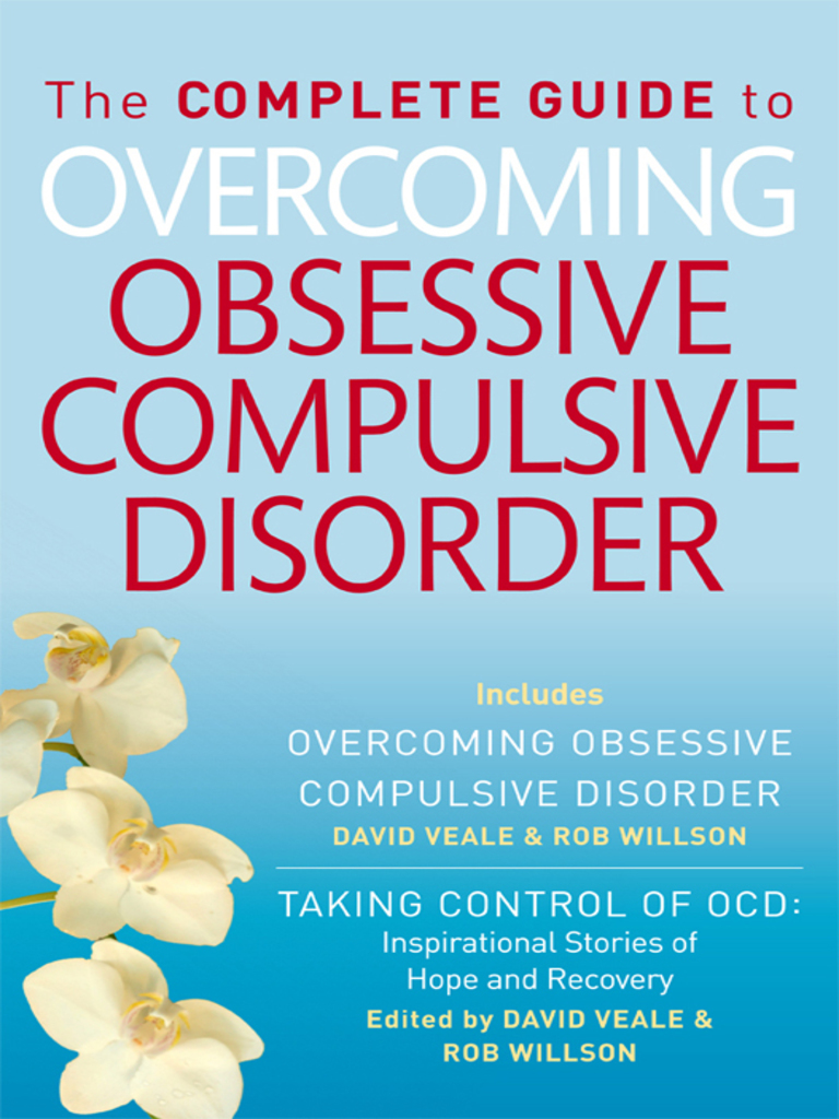 The Complete Guide to Overcoming OCD by David Veale | Obsessive ...