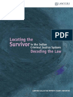 Locating theSurvivor  LAWYERS COLLECTIVE WOMEN'S RIGHTS INITIATIVE in the Indian Criminal Justice System