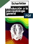 Introduccion a La Psicopatologia General - Ch Scharfetter