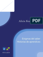 Kachinovsky, Alicia. Enigmas Del Saber. Historia de Aprendices