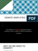 Debate Simplified
