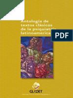 Antología de Textos Clásicos de La Psiquiatría Latinoamericana - Sergio J. Villaseñor Bayardo • Carlos Rojas Malpica • Jean Garrabé de Lara