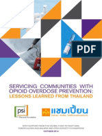 Servicing Communities With Opioid Overdose Prevention - Lessons Learned From Thailand