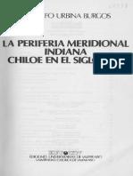 Chiloé en el Siglo XVIII, La Periferia Meridional Indiana