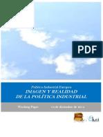 Politica Industrial Europea. IMAGEN Y REALIDAD DE LA POLITICA INDUSTRIAL