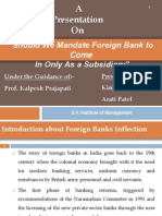 Should We Mandate Foreign Bank to Come