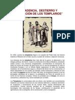 Decadencia y Destierro de Los Templarios