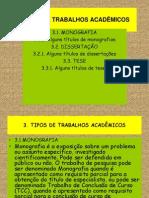 Tipos de Trabalhos Academicos e Principios Metodologicos Da Pesquisa