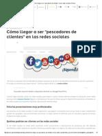 """Cómo Llegar a Ser """"Pescadores de Clientes"""" en Las Redes Sociales _ Pymex"""