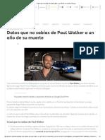 Datos Que No Sabías de Paul Walker a Un Año de Su Muerte _ Pymex