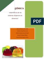 Importancia de Los Sistemas Dispersos en Alimentos (FISICOQUIMICA, GELATINA)