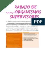 Los Organismos Supervisores.