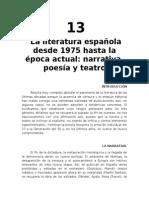 La Literatura Española Desde 1975 Hasta La Actualidad