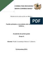 Fuentes Primarias y Secundarias.