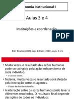 Economia Institucional I - Aulas 3 e 4