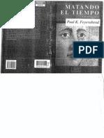 Feyerabend, Paul K. - Matando El Tiempo. Autobiografia
