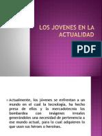 173410488 Los Jovenes en La Actualidad