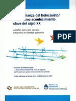 La Enseñanza del Holocausto / Shoá Como Acontecimiento Clave Del Siglo XX
