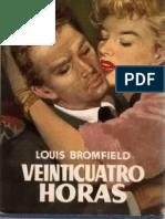 Veinticuatro Horas - Bromfield Louis