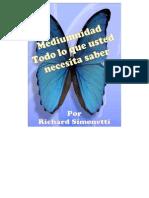 Simonetti Richard - Mediumnidad Todo Lo Que Usted Necesita Saber