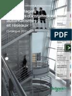 Catalogue Schneider Electric - Appareillage, Systèmes d'Installation, Automatismes Et Réseaux - 2011