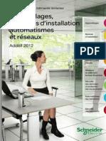 Catalogue Schneider Electric - Appareillage, Systèmes d'Installation, Automatismes Et Réseaux - Additif 2012