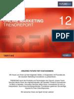 Online Marketing Trendreport - Futurebiz, TrendOne