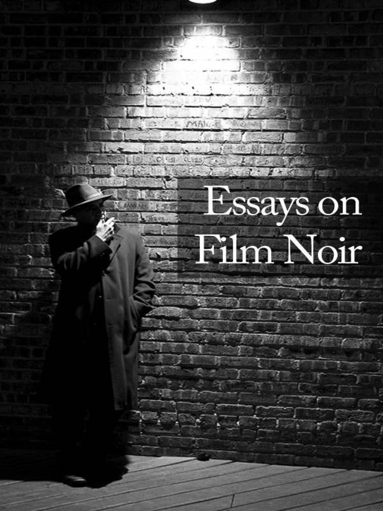 Essays On Film Noir  Film Noir  Forensic Science