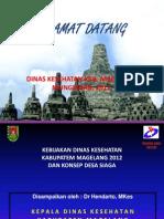 1. Newkebijakan Dinkes Kab. Mgl Th 2012 Dan Konsep Desa Siaga