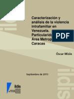 Misle Caracterización y Análisis de La Violencia Intrafamiliar en Venezuela. Particularidades en El Área Metropolitana de Caracas ILDIS 2013