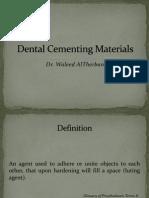 Dental Cementing Materials KBAGD